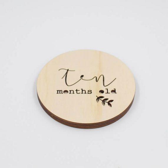 ten month old wooden disc